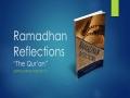 [Supplication For Day 2] Ramadhan Reflections - The Quran - Sh. Saleem Bhimji - English