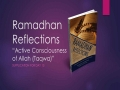 [Supplication For Day 13] Ramadhan Reflections - Active Consciousness of Allah (Taqwa) - Sh. Saleem Bhimji - Eng