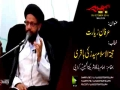 [04] Topic: Irfan-e-Ziyarat   H.I Syed Zaki Baqri - Muharram 1438/2016 - Urdu