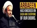 Arbaeen has knocked on each and everyone of our doors | Agha Alireza Panahian - Farsi sub English