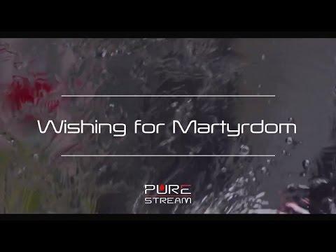 WISHING FOR MARTYRDOM   Farsi sub English