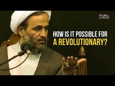 How is it possible for a REVOLUTIONARY? | Agha Alireza Panahian | Farsi sub English