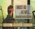 I Must Go As Well (Manam bayad berum)   Farsi sub English