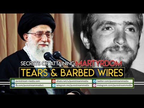 Secrets of Attaining Martyrdom   Tears & Barbed Wires   Farsi Sub English