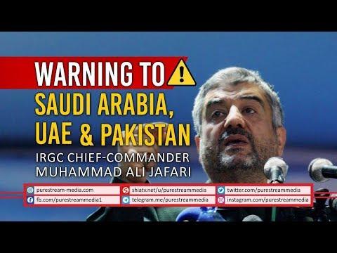 Warning to Saudi Arabia, UAE, & Pakistan   IRGC Chief-Commander Muhammad Ali Jafari   Farsi Sub English