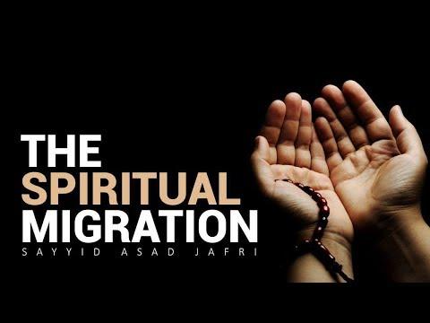 The Spiritual Migration   Sayyid Asad Jafri   English