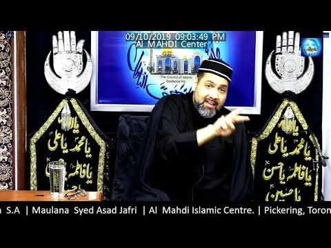 [Majlis] Maulana Syed Asad Jafri  October, 09 2019 Safar 144/2019 English