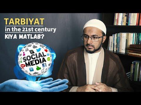 [3] Tarbiyat in The 21st Century - Tarbiyat Ka Kiya Matlab?   Shaykh Hani Raza   Urdu