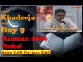 9th Ramzan 09 Dubai-Hazrat Khadeeja (a.s)-by Agha AMZaidi - Urdu