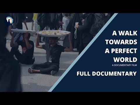 A Walk Towards A Perfect World | Arbaeen Walk 2020 | Full Documentary - English