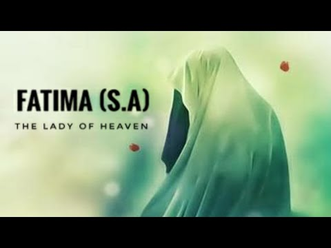 Hazrat Fatima (as)   The Lady Of Heaven   Biography Of the daughter Of Prophet Muhammad   English