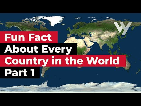 Fun Fact About Every Country in the World - Part 1 - Eng