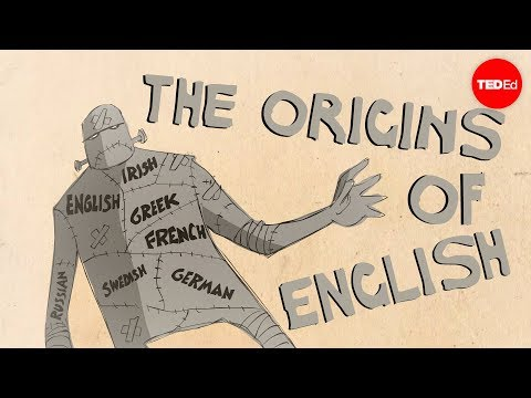 Where did English come from? - Claire Bowern - English