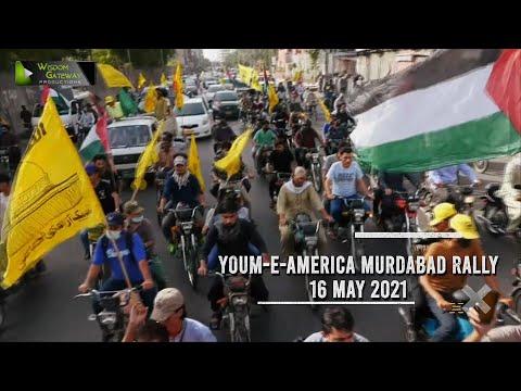 Youme America Murdabad Rally Karachi   Ulama Wa Awaam Kay Tasurrat   16 May 2021   Urdu