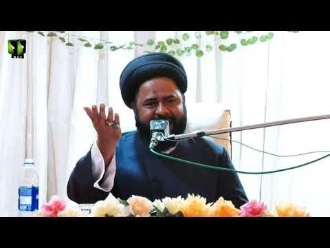 [Day 1] Ashara -e- Wilayat -o- Imamat   H.I Syed Ali Afzaal Rizvi   27 July 2021   Urdu