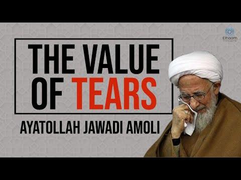 The Value of Tears | Ayatollah Jawadi Amoli - Farsi sub English