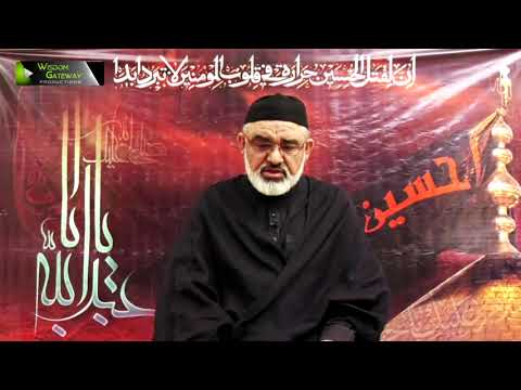 [1] Qayam -e- Imam Hussain (as) Or Deen Ka Aheya | H.I Ali Murtaza Zaidi | Muharram 1443/2021 | Urdu