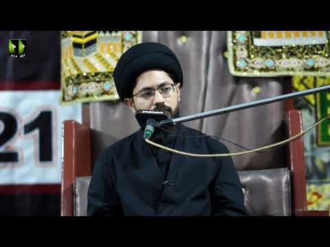 [1] Sifaat -e- Ahlebait (as) | Moulana Syed Farrukh Abbas Rizvi | Muharram 1443/2021 | Urdu