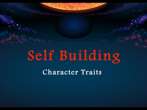 Self Building - Character Traits - Part 3 | English