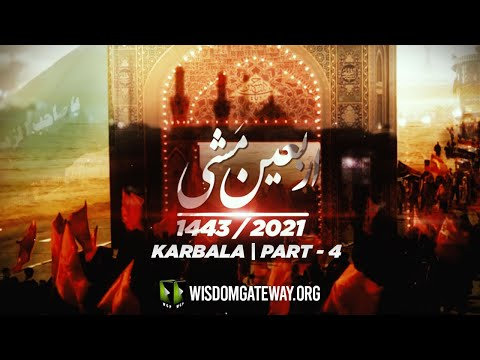 Rooz -e- Arbaeen At Karbala   Arbaeen Mishi   Part 4   Najaf to Karbala Walk   1443/2021   Urdu