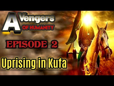 [2] Imam Hussain   Karbala   Yazid   Avengers of Humanity  Imam Hussain Shahadat  Husayn  Animated Movie