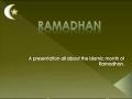 Month of Ramadhan - A short presentation - English