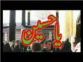 Hussain Hussain, Ya Hussain Moula (A.S.) - Nauha - Urdu